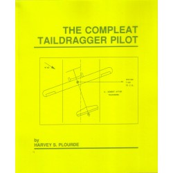The Complete Taildragger Pilot